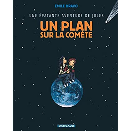 Épatante aventure de Jules (Une) - tome 6 - Un plan sur la comète (6)