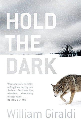 Hold the Dark: A Dark Literary Arctic Thriller