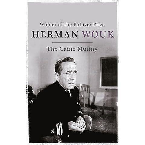 The Caine Mutiny (English Edition)