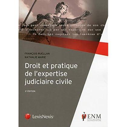 Droit et pratique de l'expertise judiciaire civile