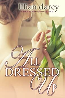 All Dressed Up by [Darcy, Lilian]