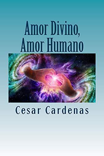 Amor Divino, Amor Humano por Cesar Cardenas