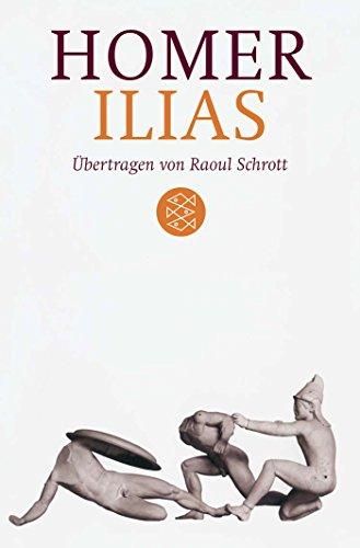 ilias-ubertragen-von-raoul-schrott-kommentiert-von-peter-mauritsch