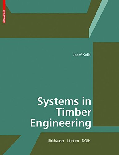 Systems in Timber Engineering by Josef Kolb (2008-04-23)