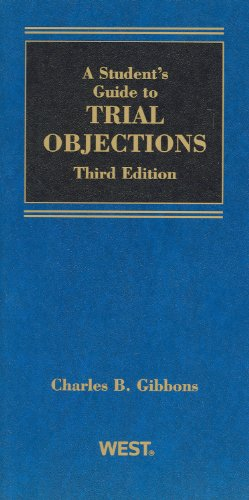 A Student Guide to Trial Objections
