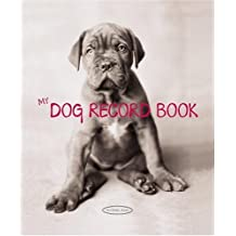 My Dog Record Book by Rachael Hale (2005-04-06)