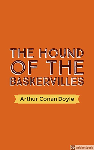 The hound of the baskervilles (english edition)