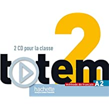 Totem: Niveau 2 CD Audio Classe