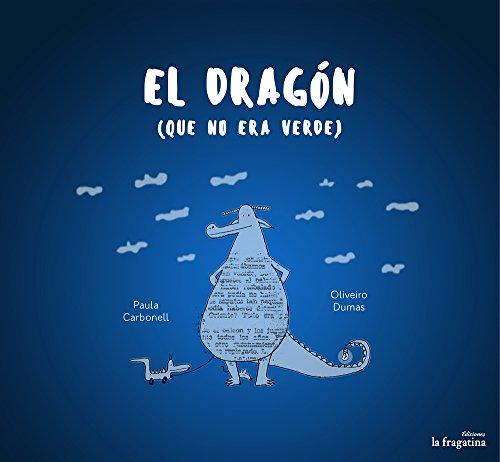 El Dragon Que No Era Verde