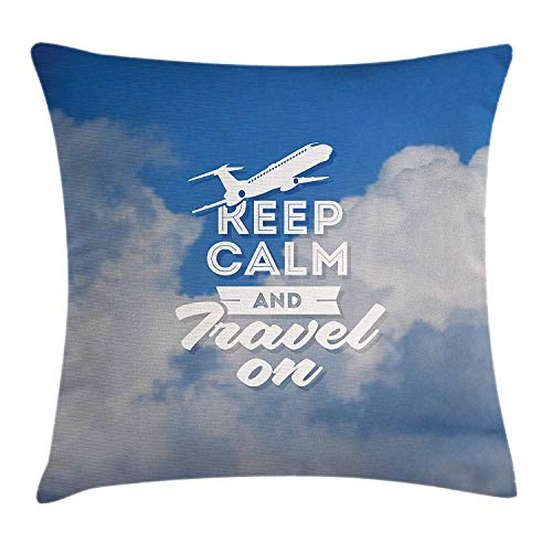 Quote Throw Pillow Cushion Cover, Aviation Theme Keep Calm and Trave On Message with Plane Icon and Clouds, Decorative Square Accent Pillow Case, 18 X 18 Inches, Cobalt Clue and White