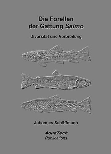 Die Forellen der Gattung Salmo: Diversität und Verbreitung*