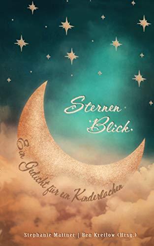 SternenBlick: Ein Gedicht für ein Kinderlachen
