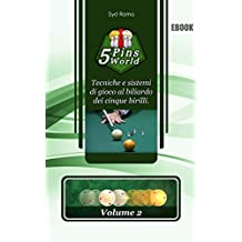 5 Pins World: Volume 2 (Italian Edition)