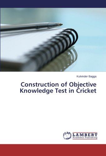 Construction of Objective Knowledge Test in Cricket