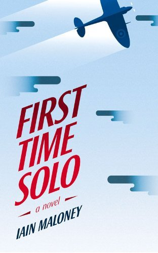 By Iain Maloney First Time Solo [Paperback]