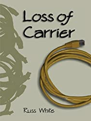 Loss of Carrier (English Edition)