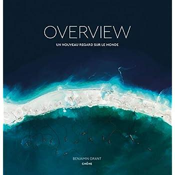 Overview: Un nouveau regard sur le monde