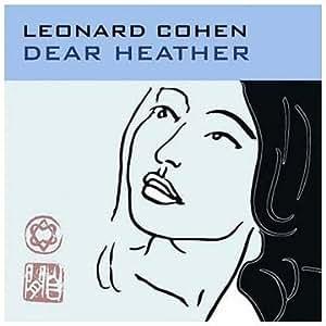 Dear Heather by Cohen, Leonard