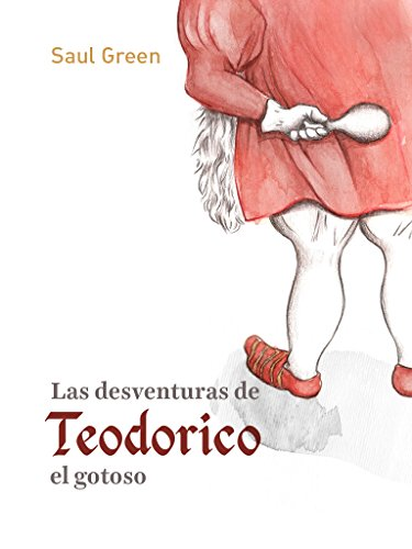 Las desventuras de Teodorico el gotoso