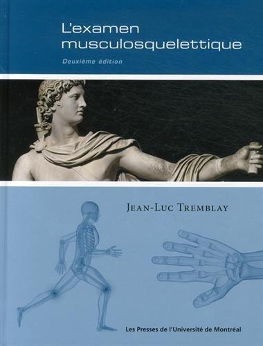 L'examen musculosquelettique : 2e édition par Jean-Luc Tremblay