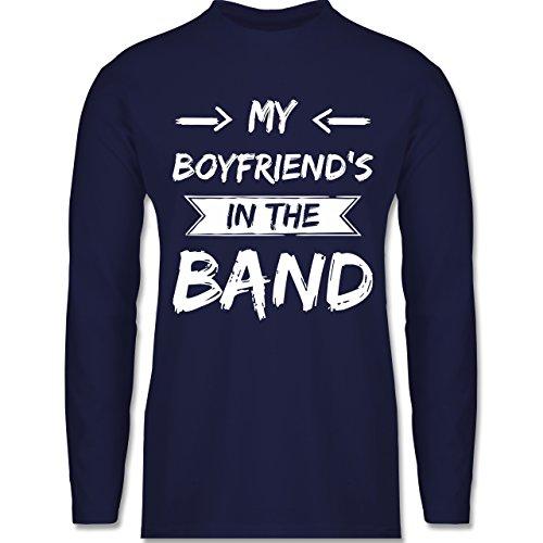 Shirtracer Statement Shirts - My Boyfriend's in The Band - Herren Langarmshirt Navy Blau