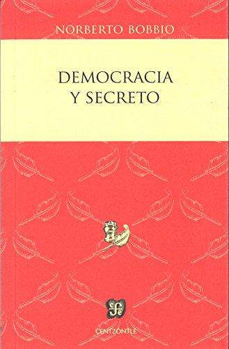 Democracia y secreto (Centzontle) por Norberto Bobbio