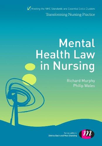 Mental Health Law in Nursing (Transforming Nursing Practice Series)