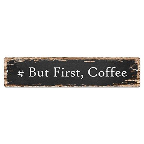 #zunächst Coffee-Schild Straßenschild, Vintage, rustikal, Beach Cafe Bar Pub-Restaurant shop Home Wand-Dekor