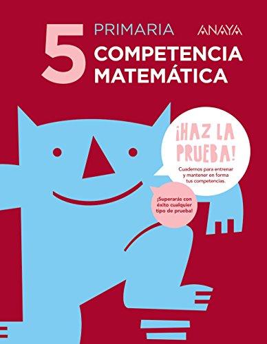 Competencia matemática 5. (¡Haz la prueba!) - 9788469831373 por Piedad Cañas Sánchez