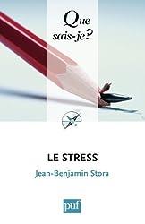 Le stress: « Que sais-je ? » n° 2575