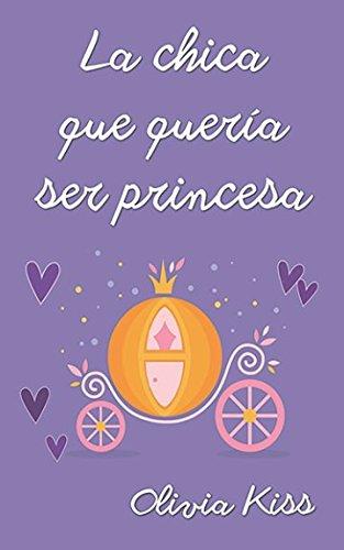 La chica que quería ser princesa (Chicas Magazine)