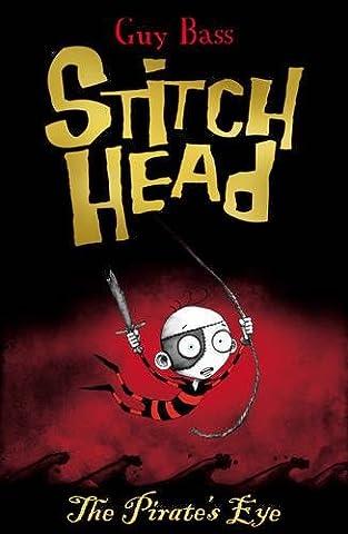 The Pirate's Eye (Stitch Head)