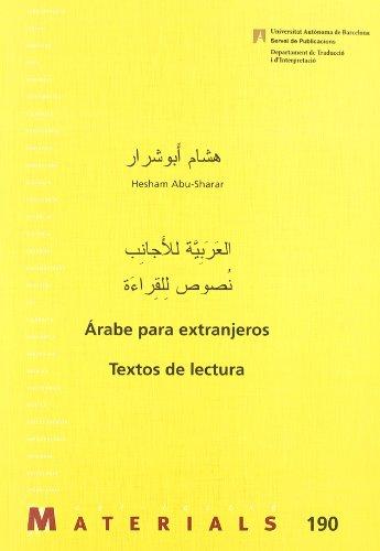 Árabe Para Extranjeros. Textos De Lectura (Materials) por Hesham Abu-Sharar