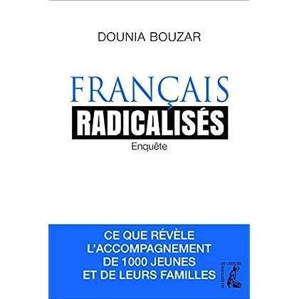 Français radicalisés: Enquête (SCIENCES HUM HC)
