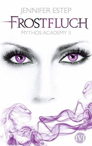 Buchseite und Rezensionen zu 'Frostfluch: Mythos Academy 2' von Jennifer Estep