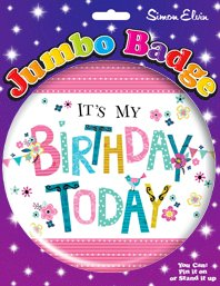It's My Birthday Jumbo Badge by It's My Birthday Jumbo Badge