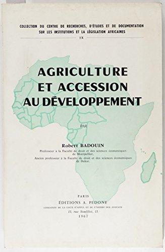 Agriculture et accession au dveloppement