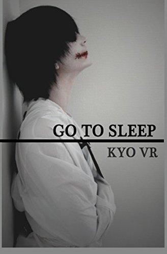 Go To Sleep par VR / Kyo