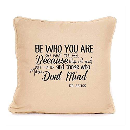 Kissen mit inspirierendem Zitat Be Who You Are Dr. Seuss, Baumwolle/Leinen, Dekoration, quadratisch, 45,7 x 45,7 cm (Dekorationen Dr Seuss)