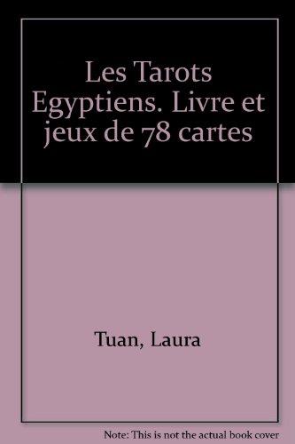 Les tarots égyptiens par Laura Tuan