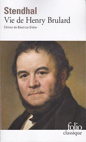 La Vie de Henry Brulard par Stendhal