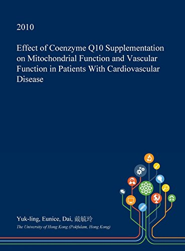 Effect of Coenzyme Q10 Supplementation on Mitochondrial Function and Vascular Function in Patients with Cardiovascular Disease