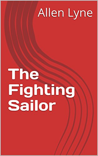 The Fighting Sailor by [Lyne, Allen]