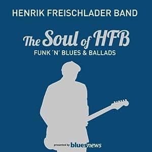 The Soul Of HFB - Funk 'n' Blues & Ballads [VINYL]