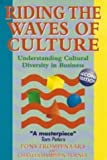 Riding the Waves of Culture: Understanding Cultural Diversity in Business by Trompenaars, Fons, Turner, Charles Hampden 2nd (second) Revised Edition (1997)