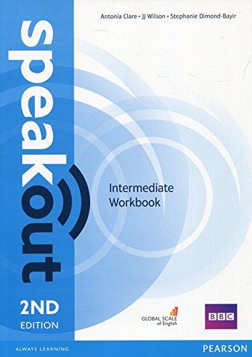 Speakout. Intermediate. Workbook. No key. Per le Scuole superiori. Con espansione online
