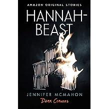 Hannah-Beast (Dark Corners collection) (English Edition)