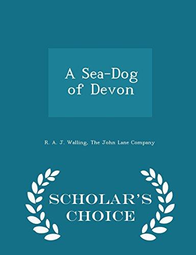 A Sea-Dog of Devon - Scholar's Choice Edition