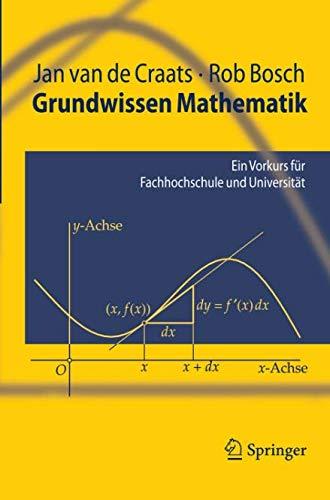 Grundwissen Mathematik: Ein Vorkurs für Fachhochschule und Universität (Springer-Lehrbuch)