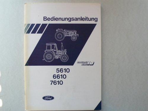 Bedienungsanleitung - Ford Traktoren Serie 10: 5610/6610/7610 -